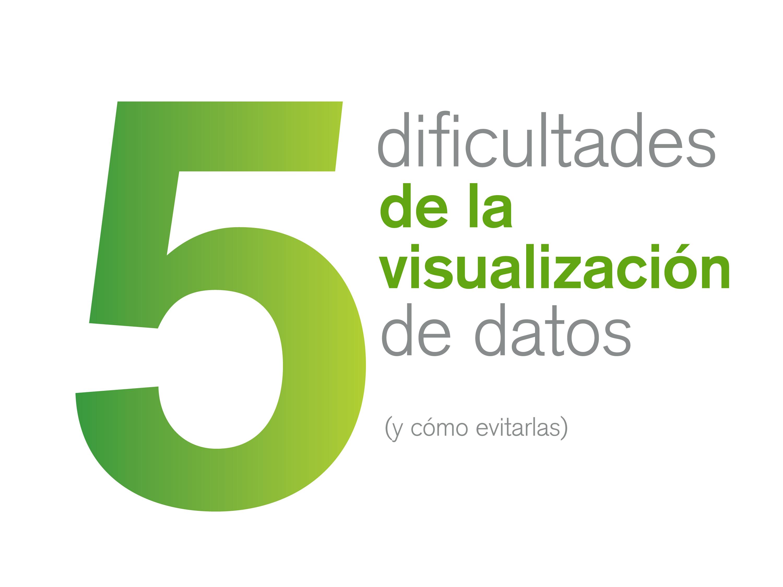 5-dificultades-de-la-visualización-de-datos-ebook